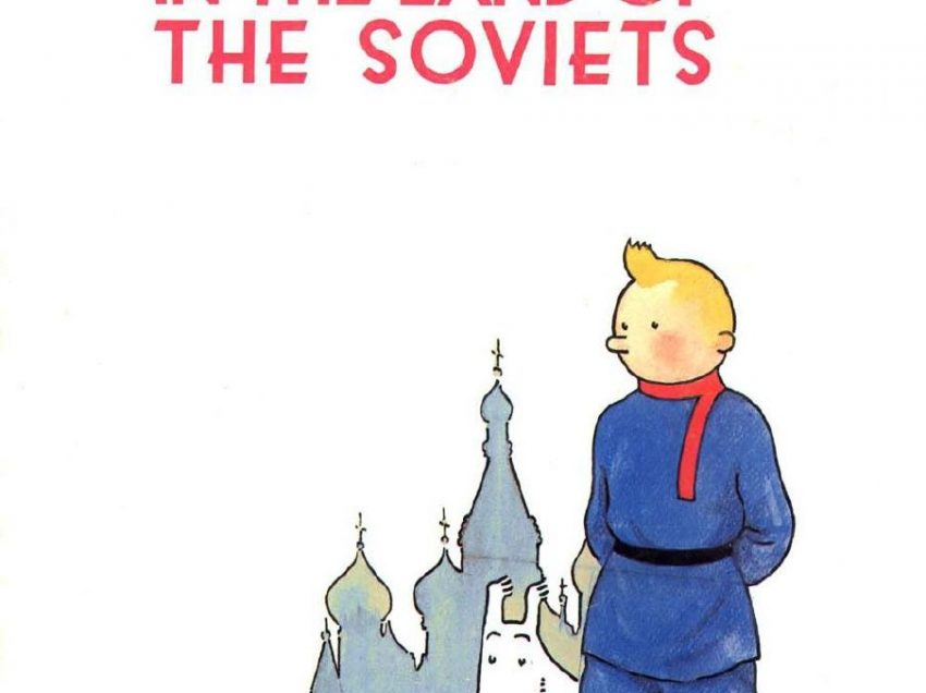 Old Stereotype of Russia In Tintin First Comic: Tintin In the Land of Soviets